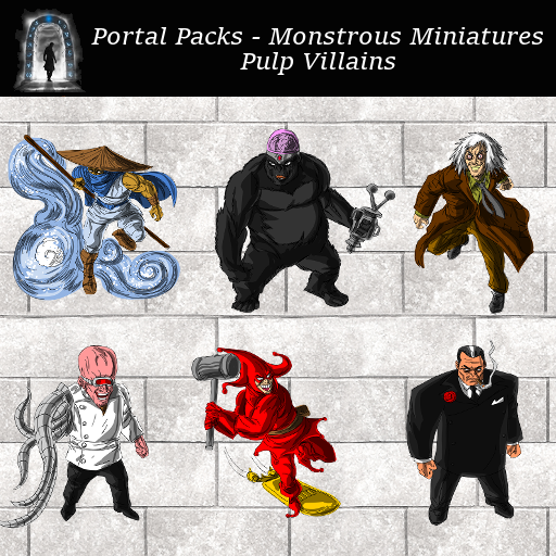Portal Packs - Monstrous Miniatures - Pulp Villains