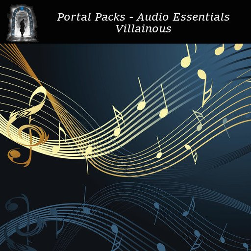 Portal Packs - Audio Essentials - Villainous